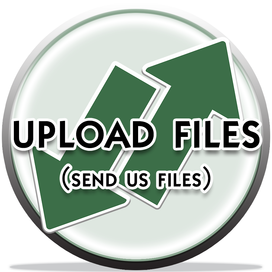 SEND US YOUR FILES HERE